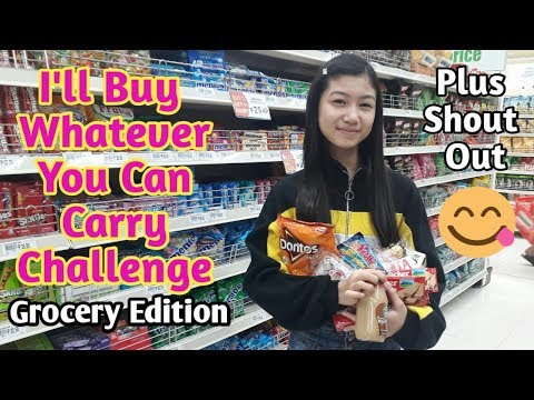 I WILL BUY WHATEVER YOU CAN CARRY CHALLENGE (Philippines) | Grocery Edition
