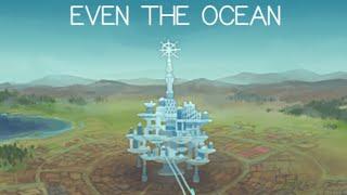 videó Even the Ocean