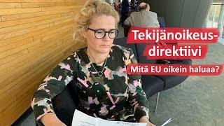 EU:n tekijänoikeusdirektiivi on hyvä asia