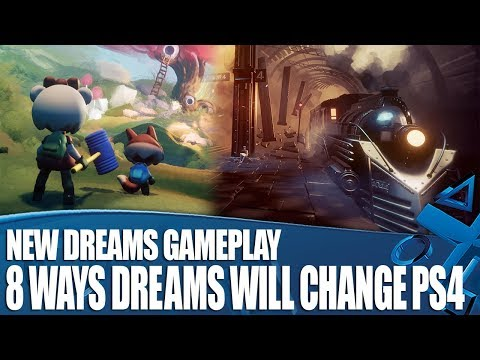 8 Ways Dreams Will Change PS4 Forever – New Gameplay