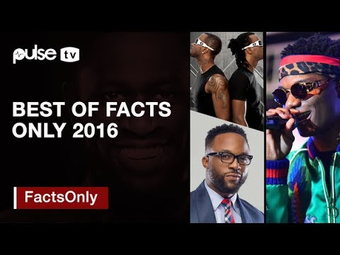 #FactsOnly With Osagie Alonge: Best of Facts Only 2016, P-Square come back and Is Wizkid a Legend?
