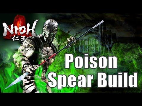 Nioh - Venom (FUN & Powerful Poison Spear Build...attempt)