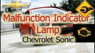 Malfunction Indicator Lamp | Chevrolet Sonic