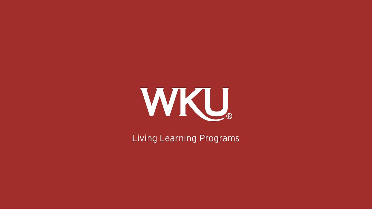 WKU Living Learning Program Benefits Video Preview