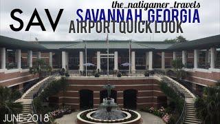 Airport Quick Look | SAV / Savannah-Hilton Head | Savannah, Georgia | June-2018