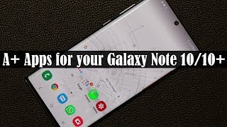 5 Must-Have Apps for Samsung Galaxy Note 10 Plus (free & without ads)