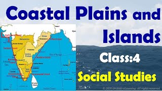 Coastal Plains and Islands | Social Studies | Class  4 | CBSE/NCERT | India Coastal Plains & Islands
