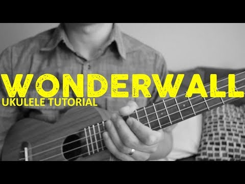 Wonderwall - Oasis - Ukulele Tutorial - Chords - How To Play