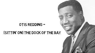 (Sittin' On) The Dock Of The Bay - Otis Redding (Lyrics)