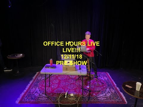 Office Hours Live 12/11/18) Mp3
