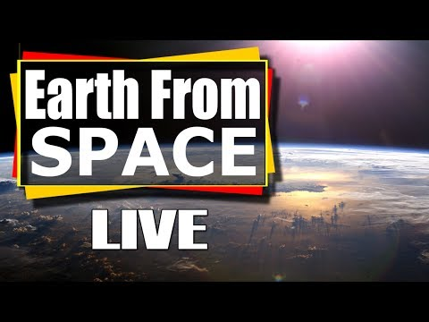 NASA Live - Earth From Space LIVE Feed | Incredible ISS live stream of Earth from space