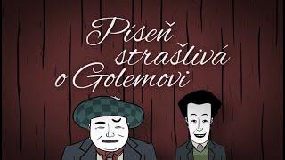 Píseň strašlivá o Golemovi (2015)