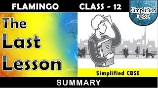 The Last Lesson - Class 12 | flamingo - chapter 1 | by- Alphonse Daudet | in Hindi