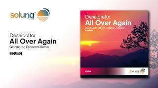 Desaicrator - All Over Again (Gianmarco Fabbretti Remix) [Soluna Music]