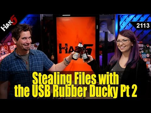 Stealing Files with the USB Rubber Ducky Pt 2 - Hak5 2113