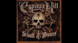 Cypress Hill   Skull & Bones (Full Album) [2000]