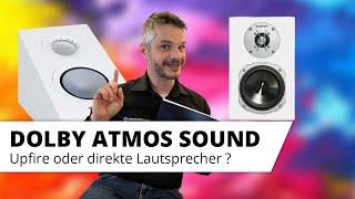 Dolby Atmos - 3D Sound mit echten Deckenlautsprechern oder mit Upfire- bzw. Aufsatzlautsprechern?