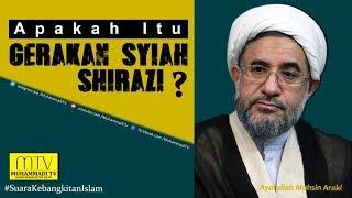 Apakah Itu Gerakan Syiah Shirazi