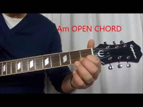 How to Play - Am l Bm l Cm l Open Guitar Chords