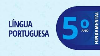 5° Ano EF I – Português: Eu só quis dizer – 26/10/2020
