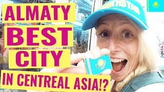 Almaty City Kazakhstan | 10 Reasons Why It's The Best City In Central Asia (Don't Miss the Best!)