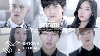 "S.M. THE BALLAD 에스엠 더 발라드 Vol.2 ""Breath"" Teaser (JPN Ver.)"