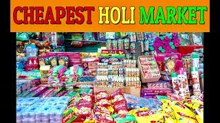 CHEAPEST HOLI MARKET 2019-BALLOONS,PICHKARIS,COLOURS,SNOWSPRAYS🔥😍😍