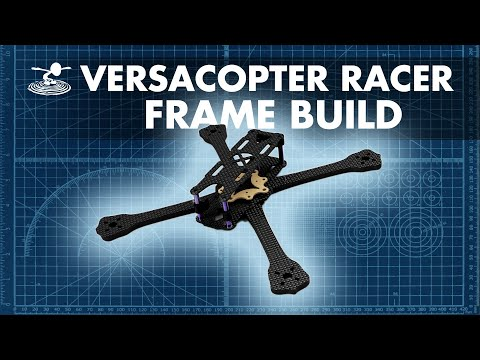 versacopter-racer-frame-assembly----build