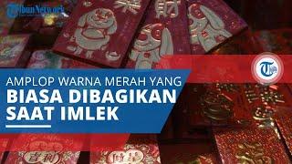 Angpau, Bingkisan Amplop Merah yang Berisikan Uang sebagai Hadiah Menyambut Tahun Baru Imlek