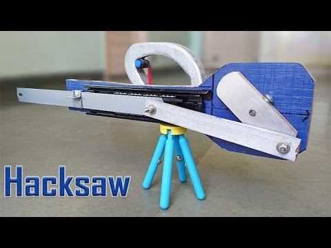 How to Make an Automatic Hacksaw at Home