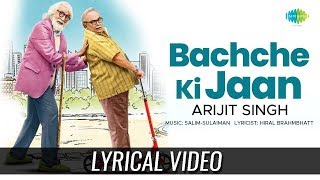 Bachche Ki Jaan | Lyrical | 102 Not Out | Amitabh Bachchan | Rishi Kapoor