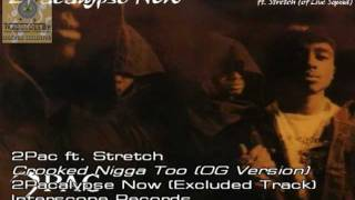 "2Pac ft. Stretch - ""Crooked Nigga Too ('91 Original Version)"" [Traduzido]"