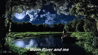 Moon River  ( 1962 )  -  ANDY WILLIAMS  -  Lyrics