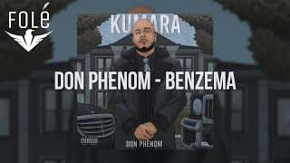 5. Don Phenom – Benzema