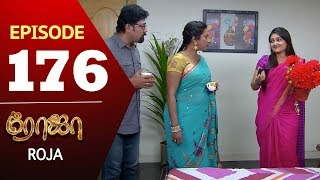 ROJA Serial | Episode 176 | Priyanka | SibbuSuryan | SunTV Serial |Saregama TVShows