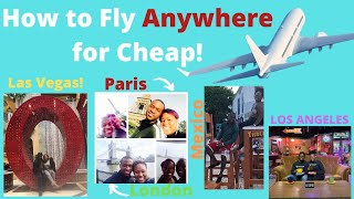 How to fly ANYWHERE CHEAP!!  2020 travel HACKS! VACATION ANYWHERE for Cheap! ADULTING 101