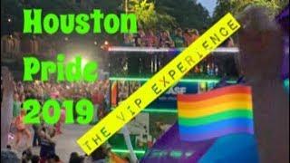 Pride Parade Houston 2019 — The VIP Experience