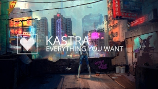 Kastra - Everything You Want