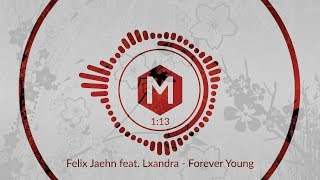 Felix Jaehn feat. Lxandra - Forever Young