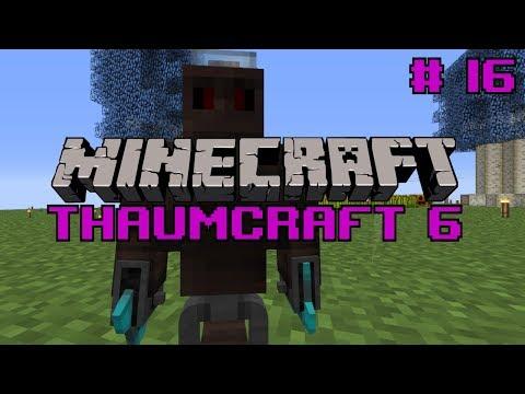 Thaumcraft 6 - \