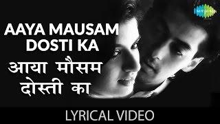 "Aaya Mausam Dosti Ka Lyrics "" आया मौसम दोस्ती"" गाने के बोल Maine Pyar Kia Salman Bhagyashree"
