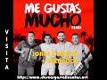 ME GUSTAS MUCHO REMIX  / JORGE CELEDON + ALKILADOS