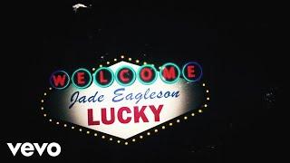 Jade Eagleson Lucky