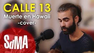 Rupatrupa - Muerte En Hawaii (Acoustic)(Cover)