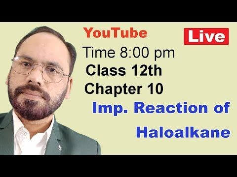 Haloalkane part 06 Chemical Properties  Haloalkanes | Class 12th | Chapter 10 | Vikram HAP Chemistry