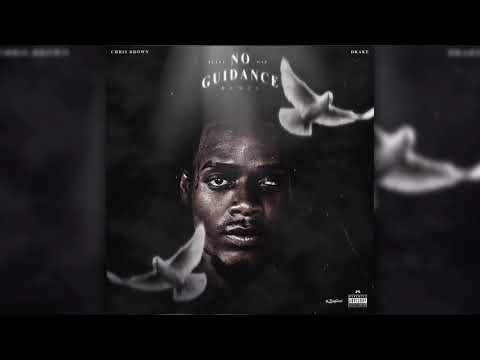 Chris Brown Ft Fetty Wap & Drake - No Guidance Remix