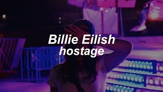 Hostage  Billie Eilish (Lyrics)