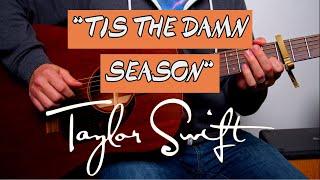 Tis The Damn Season Guitar Lesson Tutorial Taylor Swift How To Play