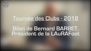 Bernard BARBET - Bilan tournée des clubs 2018
