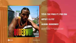 CJ Fly - The Pros ft. Pro Era (Official Audio)